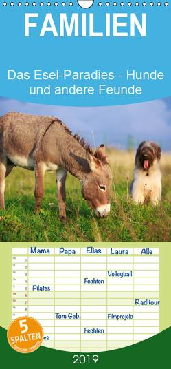 Das Esel-Paradies – Hunde und andere Feunde – Familienplaner hoch (Wandkalender 2019 , 21 cm x 45 cm, hoch) von Stanzer,  Elisabeth