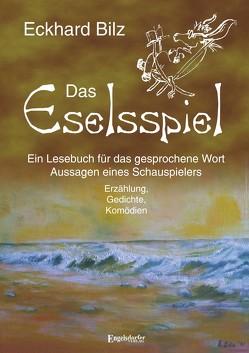 Das Eselsspiel von Bilz,  Eckhard