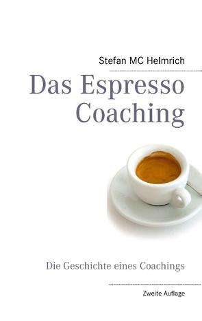Das Espresso Coaching von Helmrich,  Stefan MC