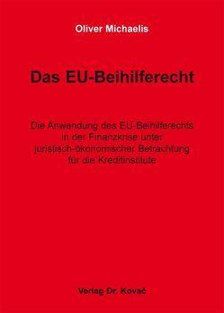 Das EU-Beihilferecht von Michaelis,  Oliver