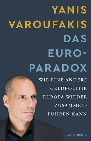 Das Euro-Paradox von Schäfer,  Ursel, Varoufakis,  Yanis