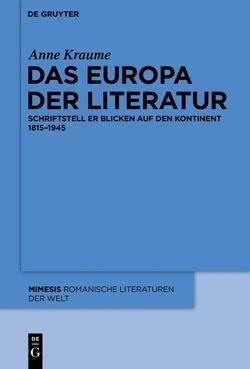 Das Europa der Literatur von Kraume,  Anne