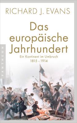 Das europäische Jahrhundert von Barth,  Richard, Evans,  Richard J.