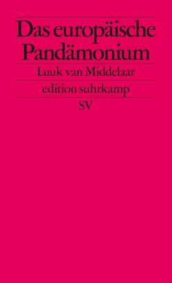 Das europäische Pandämonium von Ecke,  Andreas, van Middelaar,  Luuk