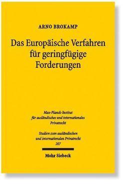 Das Europäische Verfahren für geringfügige Forderungen von Brokamp,  Arno