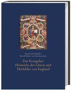 Das Evangeliar Heinrichs des Löwen und Mathildes von England von Knesebeck,  Harald Wolter-von dem, Schneidmüller,  Bernd