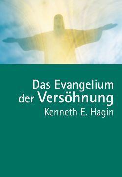 Das Evangelium der Versöhnung von Hagin,  Kenneth E