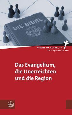 Das Evangelium, die Unerreichten und die Region von Ebert,  Chrisitan, Pompe,  Hans-Hermann