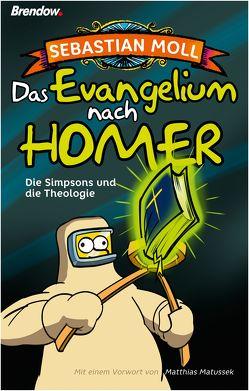 Das Evangelium nach Homer von Moll,  Sebastian