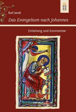 Das Evangelium nach Johannes von Jaros,  Karl