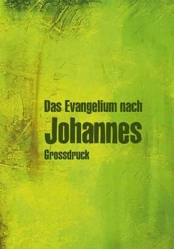 Das Evangelium nach Johannes von Christliche Schriftenverbreitung,  e.V.