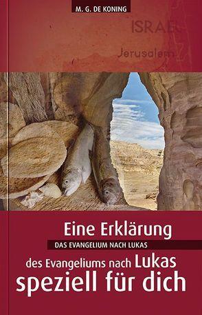 Das Evangelium nach Lukas von de Koning,  Ger