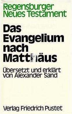 Das Evangelium nach Matthäus von Sand,  Alexander