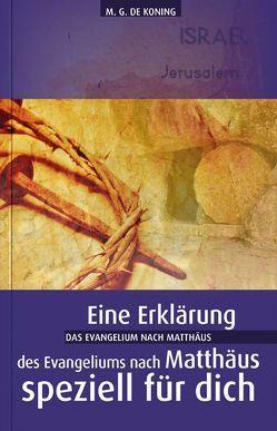Das Evangelium nach Matthäus von de Koning,  Ger