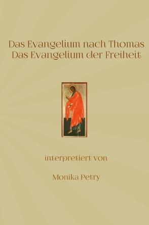 Das Evangelium nach Thomas von Petry,  Monika
