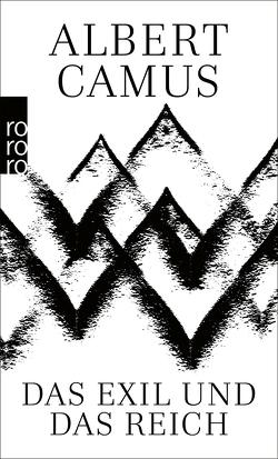 Das Exil und das Reich von Camus,  Albert, Meister,  Guido G.