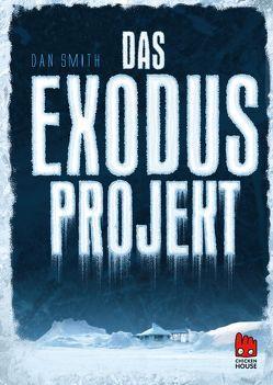 Das Exodus-Projekt von Niehaus,  Birgit, Smith,  Dan