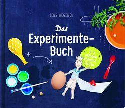 Das Experimente-Buch von Wegener,  Jens