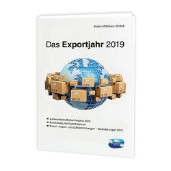Das Exportjahr 2019 von Kolev,  Galina, Mühlbaur,  Stephan, Schick,  Stefanie