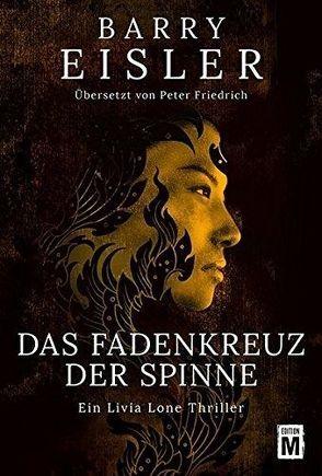 Das Fadenkreuz der Spinne von Eisler,  Barry, Friedrich,  Peter