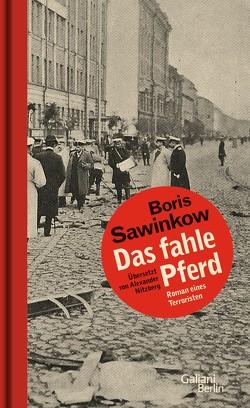 Das fahle Pferd von Nitzberg,  Alexander, Sawinkow,  Boris
