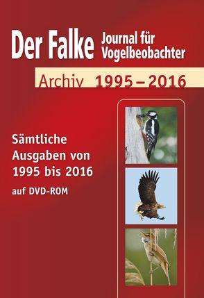 Das Falke Heftarchiv 1995-2016 von Redaktion Der Falke