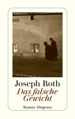 Das falsche Gewicht von Roth,  Joseph
