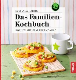 Das Familien-Kochbuch von Hartig,  Svetlana