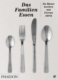Das Familienessen von Adria,  Ferran
