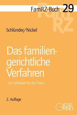 Das familiengerichtliche Verfahren von Nickel,  Michael, Schlünder,  Rolf