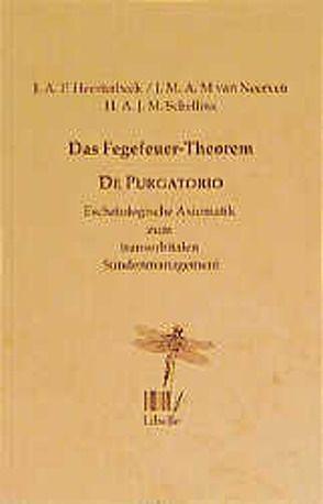 Das Fegefeuer-Theorem – De purgatorio von Heesterbeek,  Hans, Neerven,  Jan van, Schellinx,  Harold