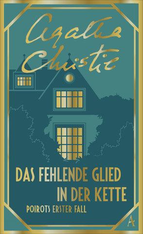 Das fehlende Glied in der Kette von Christie,  Agatha, Schindler,  Nina