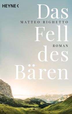 Das Fell des Bären von Genzler,  Bruno, Righetto,  Matteo