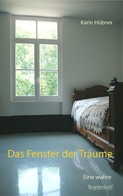 Das Fenster der Träume von Hübner,  Karin