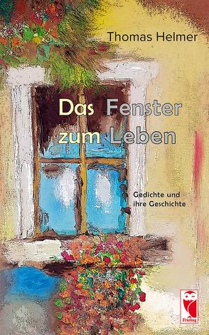 Das Fenster zum Leben von Thomas,  Helmer