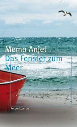Das Fenster zum Meer von Anjel,  Memo, Schultze Kraft,  Peter