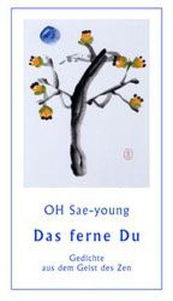 Das ferne Du von Kim,  Yang-dong, Oh,  Sae-Young, Wha Seon,  Roske-Cho