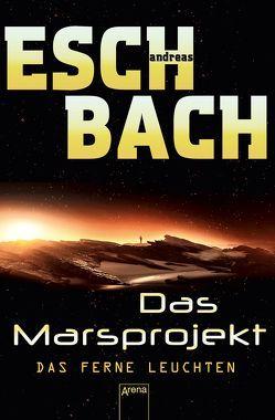 Das ferne Leuchten von Eschbach,  Andreas