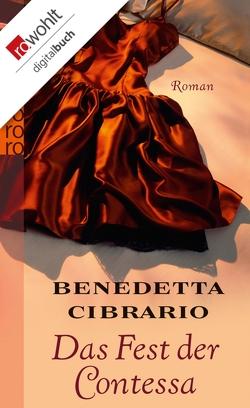 Das Fest der Contessa von Cibrario,  Benedetta, Kopetzki,  Annette