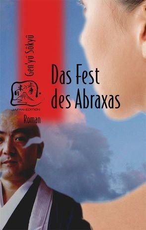 Das Fest des Abraxas von Gen'yu,  Sokyu, Klopfenstein,  Eduard