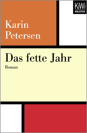 Das fette Jahr von Petersen,  Karin