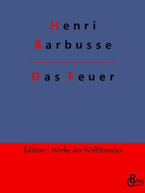 Das Feuer von Barbusse,  Henri