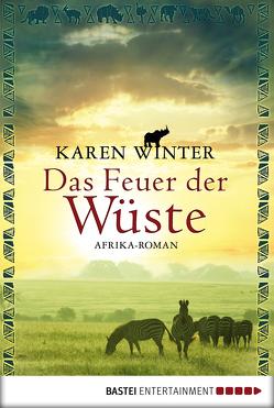 Das Feuer der Wüste von Winter,  Karen