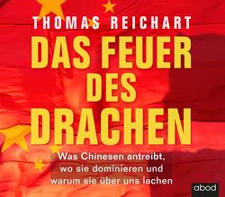 Das Feuer des Drachen von Pappenberger,  Sebastian, Reichart,  Thomas