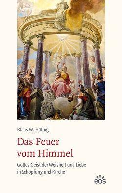 Das Feuer vom Himmel von Hälbig,  Klaus W.