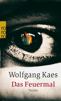 Das Feuermal von Kaes,  Wolfgang