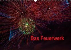 Das Feuerwerk (Wandkalender 2018 DIN A3 quer) von Gödecke,  Dieter