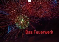 Das Feuerwerk (Wandkalender 2018 DIN A4 quer) von Gödecke,  Dieter