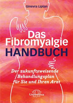 Das Fibromyalgie-Handbuch von Liptan,  Dr. Ginevra
