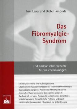 Das Fibromyalgie-Syndrom von Laser,  T, Pongratz,  D.